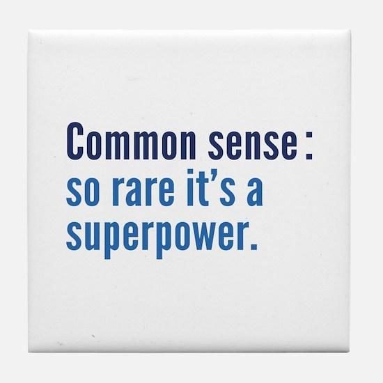 Common Sense Tile Coaster