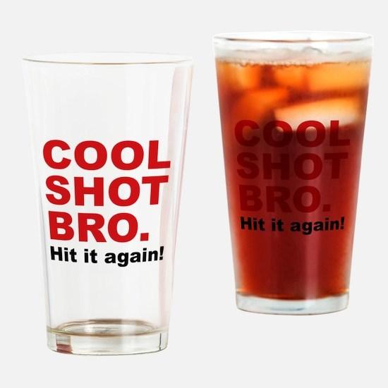 Cool Shot Bro Drinking Glass