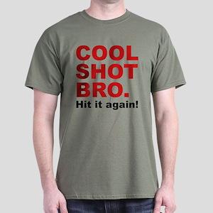 Cool Shot Bro Dark T-Shirt
