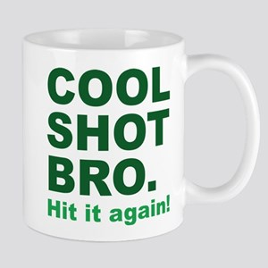 Cool Shot Bro Mug