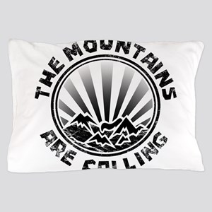 The Mountains are Calling. Pillow Case