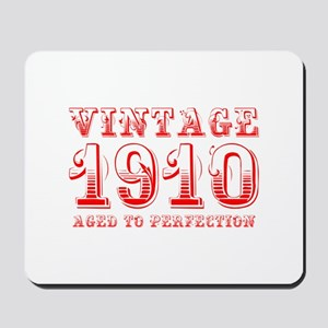 VINTAGE 1910 aged to perfection-red 400 Mousepad