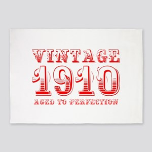 VINTAGE 1910 aged to perfection-red 400 5'x7'Area