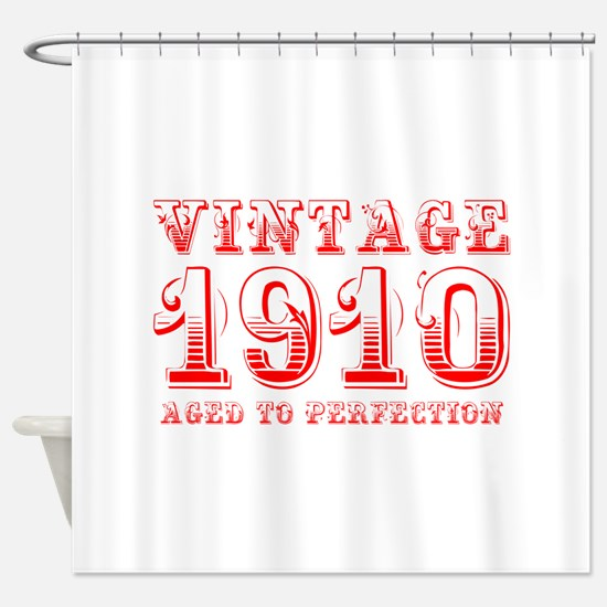 VINTAGE 1910 aged to perfection-red 400 Shower Cur