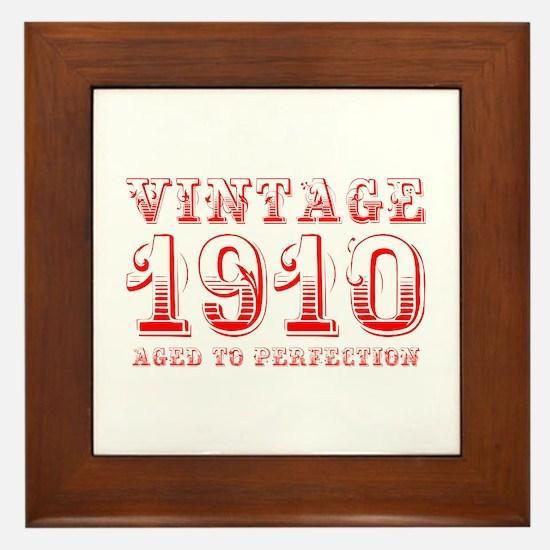 VINTAGE 1910 aged to perfection-red 400 Framed Til