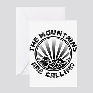 The Mountains are Calling. Greeting Cards
