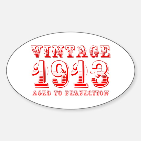 VINTAGE 1913 aged to perfection-red 400 Decal