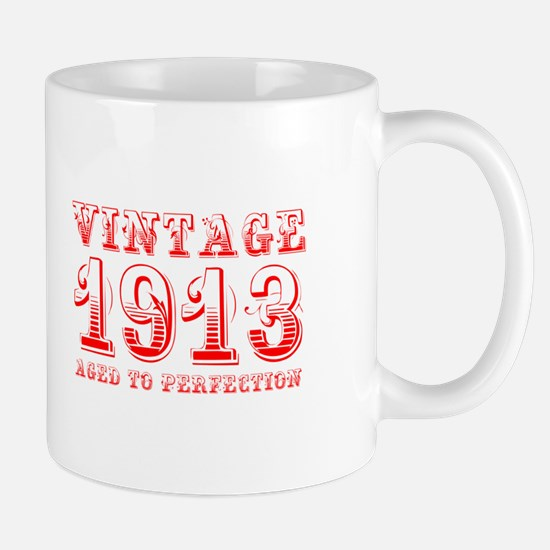 VINTAGE 1913 aged to perfection-red 400 Mugs