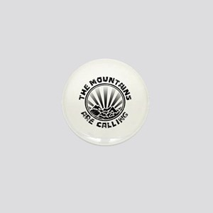 The Mountains are Calling. Mini Button
