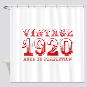VINTAGE 1920 aged to perfection-red 400 Shower Cur