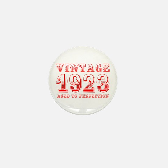 VINTAGE 1923 aged to perfection-red 400 Mini Butto