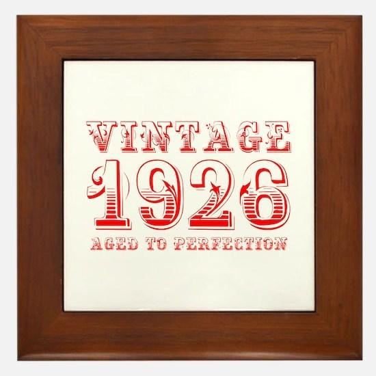 VINTAGE 1926 aged to perfection-red 400 Framed Til