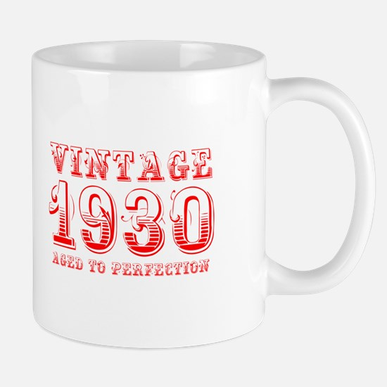VINTAGE 1930 aged to perfection-red 400 Mugs