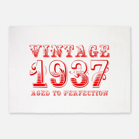 VINTAGE 1937 aged to perfection-red 400 5'x7'Area