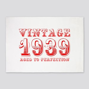 VINTAGE 1939 aged to perfection-red 400 5'x7'Area