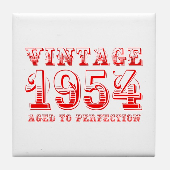 VINTAGE 1954 aged to perfection-red 400 Tile Coast