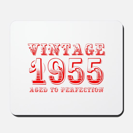 VINTAGE 1955 aged to perfection-red 400 Mousepad