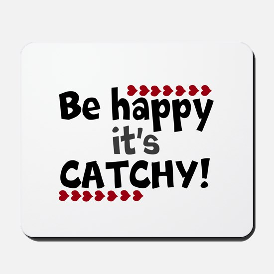 BE HAPPY Positive Thinking Quote Mousepad
