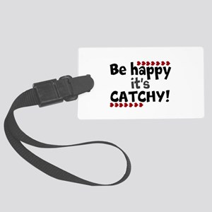 BE HAPPY Positive Thinking Quote Large Luggage Tag