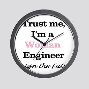 Trust Me, I'm a Woman Engineer Wall Clock