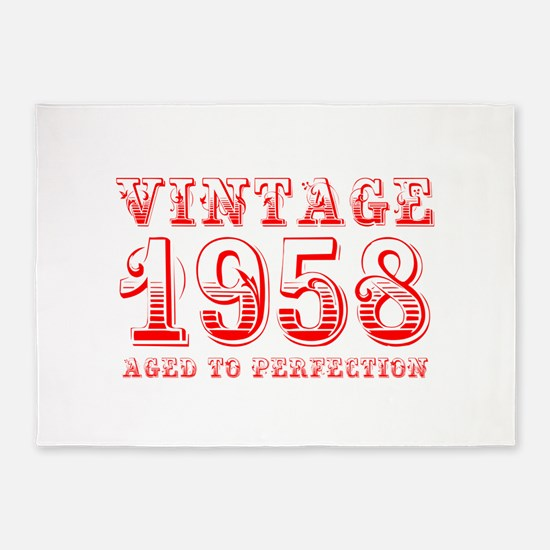 VINTAGE 1958 aged to perfection-red 400 5'x7'Area