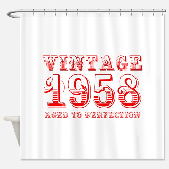 VINTAGE 1958 aged to perfection-red 400 Shower Cur