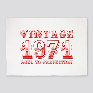 VINTAGE 1971 aged to perfection-red 400 5'x7'Area