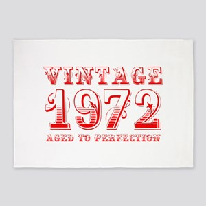 VINTAGE 1972 aged to perfection-red 400 5'x7'Area
