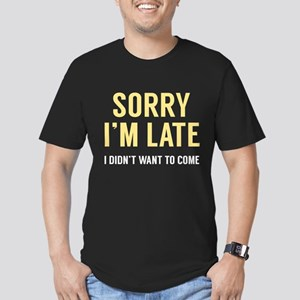 Sorry I'm Late Men's Fitted T-Shirt (dark)