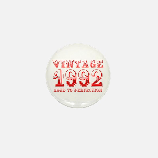 VINTAGE 1992 aged to perfection-red 400 Mini Butto