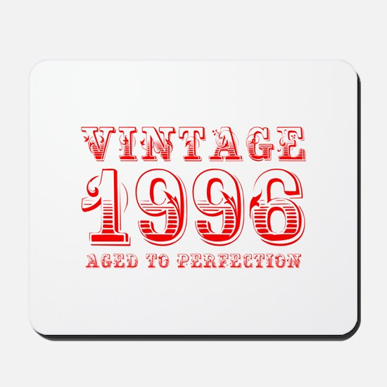 VINTAGE 1996 aged to perfection-red 400 Mousepad