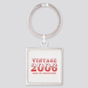 VINTAGE 2006 aged to perfection-red 400 Keychains