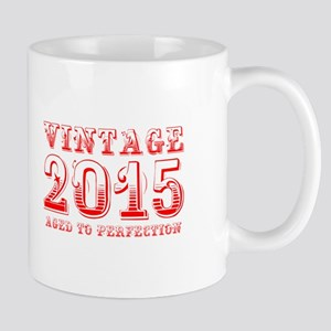 VINTAGE 2015 aged to perfection-red 400 Mugs
