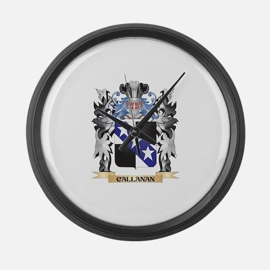 Callanan Coat of Arms - Family Cr Large Wall Clock