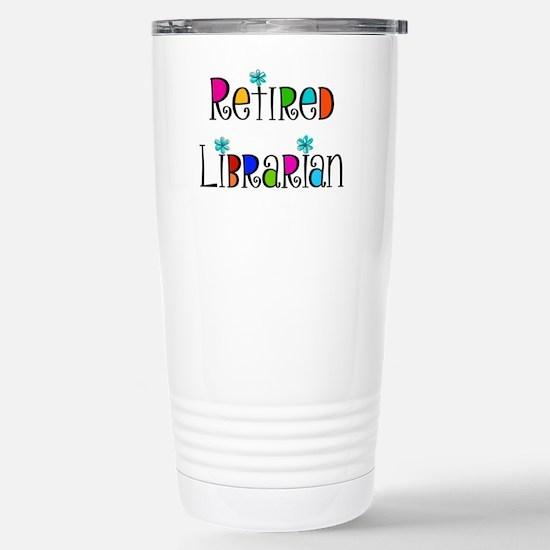 Retired Librarian Stainless Steel Travel Mug