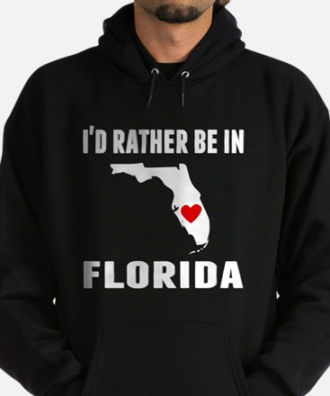 Id Rather Be In Florida Hoodie