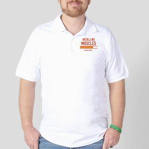Installing Muscles Golf Shirt