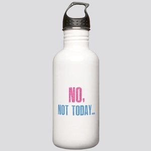 No, Not Today... Stainless Water Bottle 1.0L
