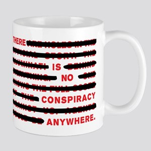 No conspiracy anywhere Mug