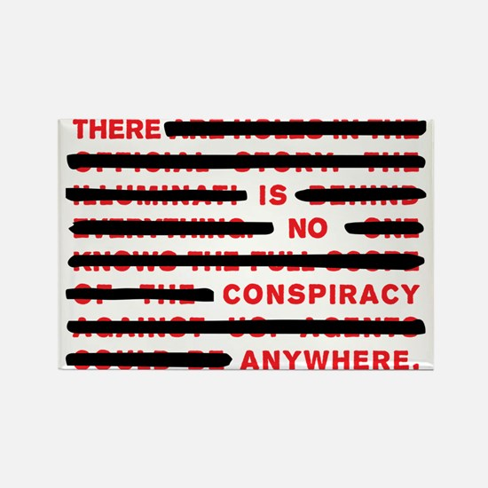 No conspiracy anywhere Rectangle Magnet