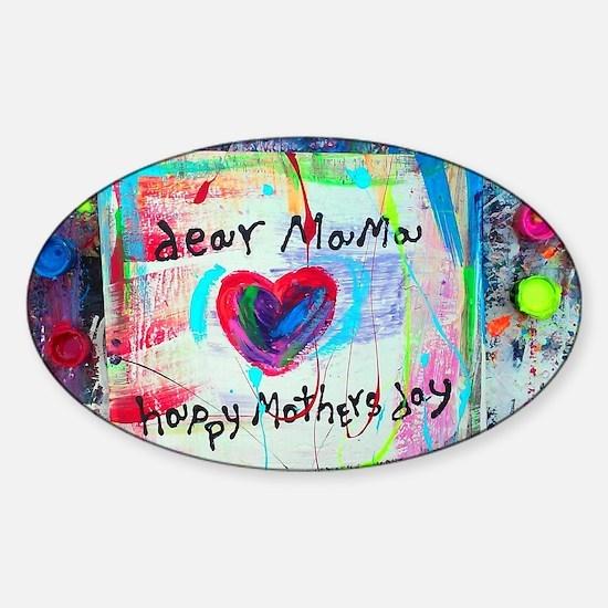 dear mama Sticker (Oval)