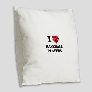 I love Baseball Players Burlap Throw Pillow