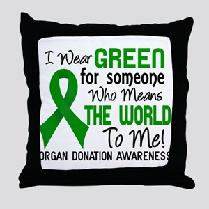 Organ Donation MeansWorldToMe2 Throw Pillow
