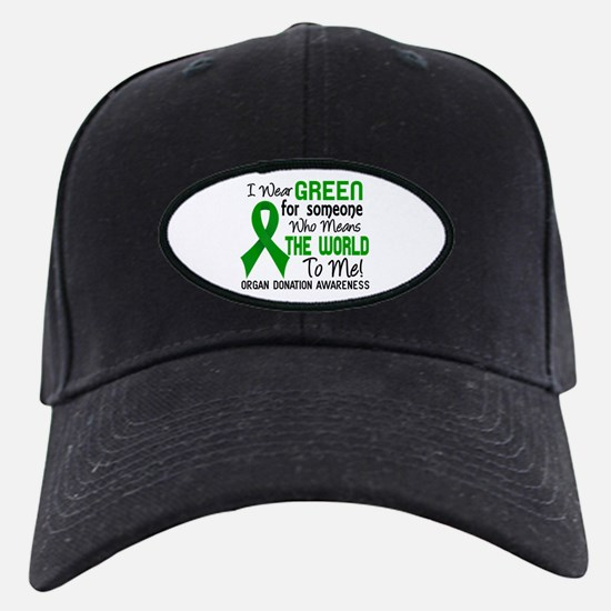 Organ Donation MeansWorldToMe2 Baseball Hat