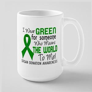 Organ Donation MeansWorldToMe2 Large Mug