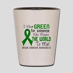 Organ Donation MeansWorldToMe2 Shot Glass