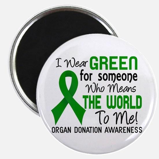 Organ Donation MeansWorldToMe2 Magnet
