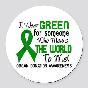 Organ Donation MeansWorldToMe2 Round Car Magnet