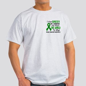 Organ Donation MeansWorldToMe2 Light T-Shirt