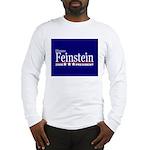 DIANNE FEINSTEIN PRESIDENT 2008 Long Sleeve T-Shir